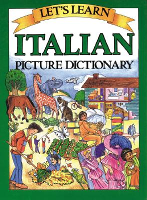 Let's Learn Italian Picture Dictionary By Goodman, Marlene (ILT)/ Goodman, Marlene/ Passport Books (COR)