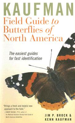 Kaufman Field Guide to Butterflies of North America By Brock, Jim P./ Kaufman, Kenn